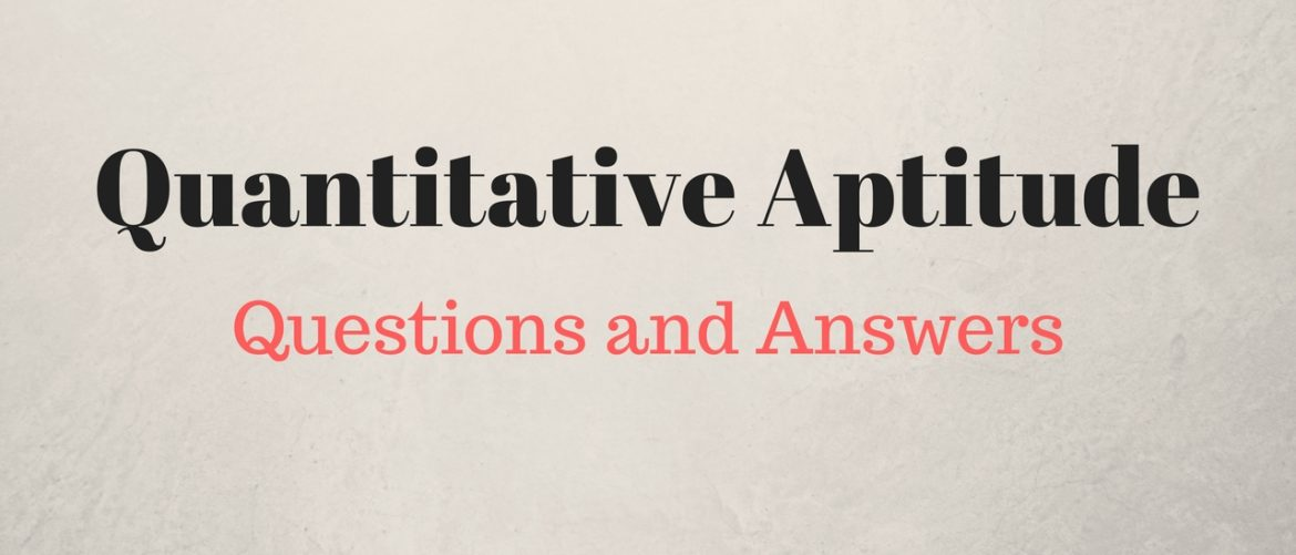 Quantitative Aptitude Question and Answers