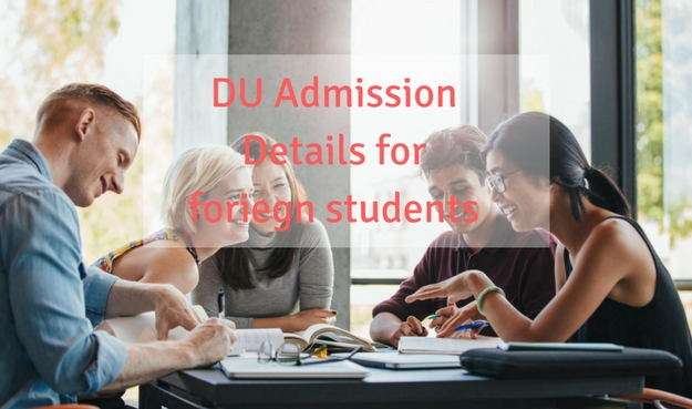 Delhi University admission details for foriegn students
