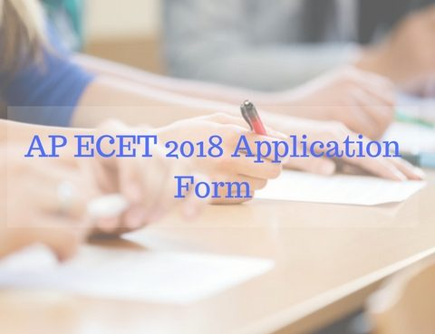 AP ECET 2018: Application Form, Dates, Notification, Pattern, Result