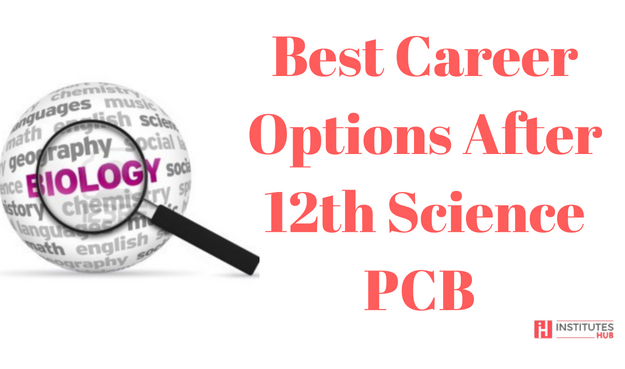 Best career options after 12th science biology